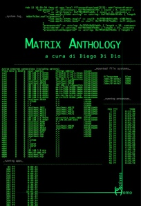 Pillola rossa, pillola blu (Matrix Anthology è realtà)